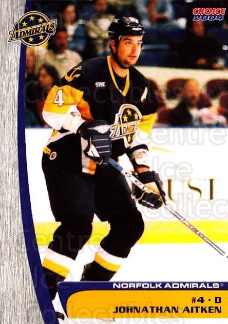 2003-04 Norfolk Admirals #1 Johnathan Aitken<br/>3 In Stock - $3.00 each - <a href=https://centericecollectibles.foxycart.com/cart?name=2003-04%20Norfolk%20Admirals%20%231%20Johnathan%20Aitke...&quantity_max=3&price=$3.00&code=742289 class=foxycart> Buy it now! </a>