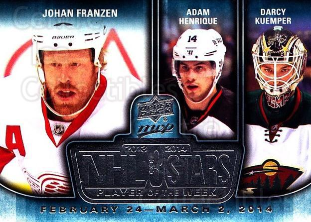 2014-15 Upper Deck MVP Player of the Week #7 Johan Franzen, Adam Henrique, Darcy Kuemper<br/>1 In Stock - $3.00 each - <a href=https://centericecollectibles.foxycart.com/cart?name=2014-15%20Upper%20Deck%20MVP%20Player%20of%20the%20Week%20%237%20Johan%20Franzen,%20...&quantity_max=1&price=$3.00&code=745936 class=foxycart> Buy it now! </a>