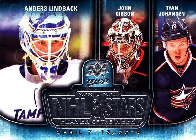 2014-15 Upper Deck MVP Player of the Week #13 Anders Lindback, John Gibson, Ryan Johansen<br/>1 In Stock - $3.00 each - <a href=https://centericecollectibles.foxycart.com/cart?name=2014-15%20Upper%20Deck%20MVP%20Player%20of%20the%20Week%20%2313%20Anders%20Lindback...&quantity_max=1&price=$3.00&code=745942 class=foxycart> Buy it now! </a>
