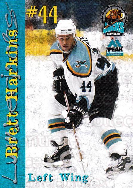 1999-00 Cleveland Lumberjacks #8 Brett Harkins<br/>1 In Stock - $3.00 each - <a href=https://centericecollectibles.foxycart.com/cart?name=1999-00%20Cleveland%20Lumberjacks%20%238%20Brett%20Harkins...&quantity_max=1&price=$3.00&code=74831 class=foxycart> Buy it now! </a>