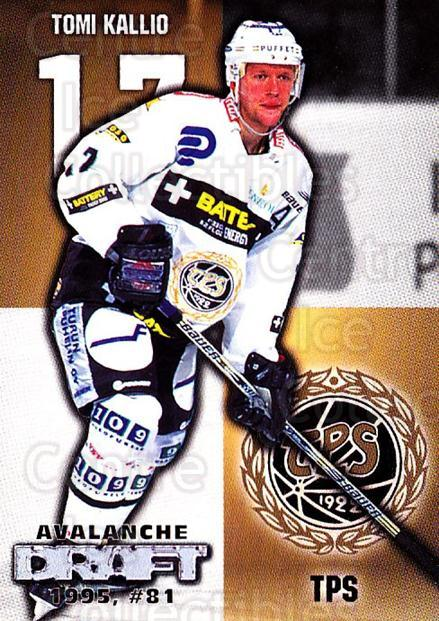 1999-00 Finnish Cardset #139 Tomi Kallio<br/>6 In Stock - $2.00 each - <a href=https://centericecollectibles.foxycart.com/cart?name=1999-00%20Finnish%20Cardset%20%23139%20Tomi%20Kallio...&quantity_max=6&price=$2.00&code=75551 class=foxycart> Buy it now! </a>