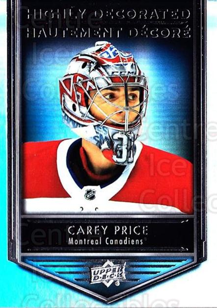 2019-20 Tim Hortons Highly Decorated #3 Carey Price<br/>8 In Stock - $5.00 each - <a href=https://centericecollectibles.foxycart.com/cart?name=2019-20%20Tim%20Hortons%20Highly%20Decorated%20%233%20Carey%20Price...&quantity_max=8&price=$5.00&code=757577 class=foxycart> Buy it now! </a>