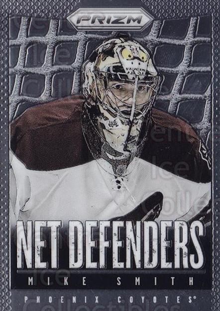 2013-14 Panini Prizm Net Defenders #20 Mike Smith<br/>1 In Stock - $3.00 each - <a href=https://centericecollectibles.foxycart.com/cart?name=2013-14%20Panini%20Prizm%20Net%20Defenders%20%2320%20Mike%20Smith...&quantity_max=1&price=$3.00&code=758344 class=foxycart> Buy it now! </a>