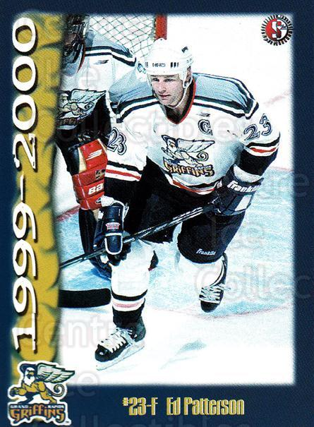 1999-00 Grand Rapids Griffins #16 Ed Patterson<br/>3 In Stock - $3.00 each - <a href=https://centericecollectibles.foxycart.com/cart?name=1999-00%20Grand%20Rapids%20Griffins%20%2316%20Ed%20Patterson...&price=$3.00&code=76018 class=foxycart> Buy it now! </a>