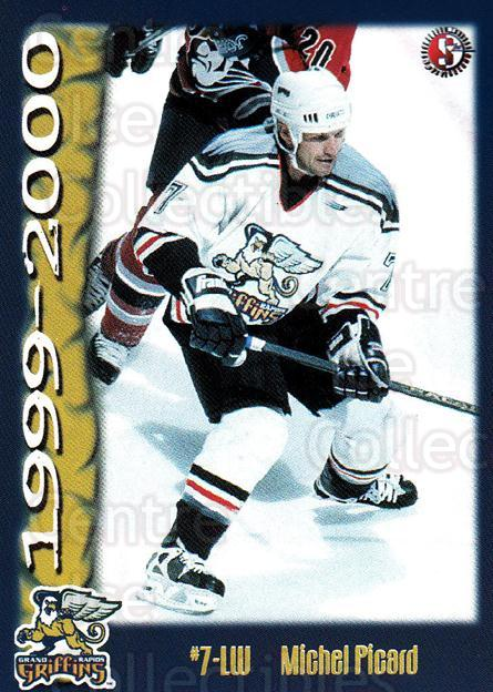 1999-00 Grand Rapids Griffins #17 Michel Picard<br/>4 In Stock - $3.00 each - <a href=https://centericecollectibles.foxycart.com/cart?name=1999-00%20Grand%20Rapids%20Griffins%20%2317%20Michel%20Picard...&price=$3.00&code=76019 class=foxycart> Buy it now! </a>