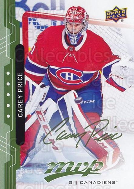 2018-19 Upper Deck MVP Green Script #206 Carey Price<br/>2 In Stock - $10.00 each - <a href=https://centericecollectibles.foxycart.com/cart?name=2018-19%20Upper%20Deck%20MVP%20Green%20Script%20%23206%20Carey%20Price...&quantity_max=2&price=$10.00&code=760256 class=foxycart> Buy it now! </a>