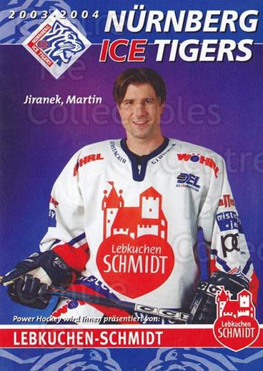 2003-04 German Nurnberg Ice Tigers Postcards #25 Martin Jiranek<br/>1 In Stock - $3.00 each - <a href=https://centericecollectibles.foxycart.com/cart?name=2003-04%20German%20Nurnberg%20Ice%20Tigers%20Postcards%20%2325%20Martin%20Jiranek...&quantity_max=1&price=$3.00&code=763165 class=foxycart> Buy it now! </a>