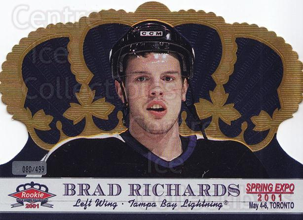 2001 Crown Royale Spring Expo #8 Brad Richards<br/>1 In Stock - $5.00 each - <a href=https://centericecollectibles.foxycart.com/cart?name=2001%20Crown%20Royale%20Spring%20Expo%20%238%20Brad%20Richards...&quantity_max=1&price=$5.00&code=769183 class=foxycart> Buy it now! </a>