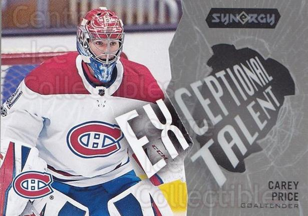2017-18 Synergy Exceptional Talent #22 Carey Price<br/>1 In Stock - $10.00 each - <a href=https://centericecollectibles.foxycart.com/cart?name=2017-18%20Synergy%20Exceptional%20Talent%20%2322%20Carey%20Price...&quantity_max=1&price=$10.00&code=776658 class=foxycart> Buy it now! </a>