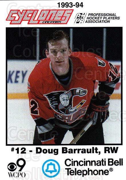 1993-94 Cincinnati Cyclones #1 Doug Barrault<br/>3 In Stock - $3.00 each - <a href=https://centericecollectibles.foxycart.com/cart?name=1993-94%20Cincinnati%20Cyclones%20%231%20Doug%20Barrault...&quantity_max=3&price=$3.00&code=7942 class=foxycart> Buy it now! </a>