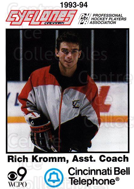 1993-94 Cincinnati Cyclones #26 Richard Kromm<br/>5 In Stock - $3.00 each - <a href=https://centericecollectibles.foxycart.com/cart?name=1993-94%20Cincinnati%20Cyclones%20%2326%20Richard%20Kromm...&quantity_max=5&price=$3.00&code=7956 class=foxycart> Buy it now! </a>