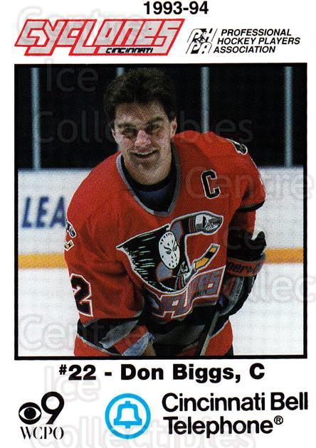 1993-94 Cincinnati Cyclones #3 Don Biggs<br/>2 In Stock - $3.00 each - <a href=https://centericecollectibles.foxycart.com/cart?name=1993-94%20Cincinnati%20Cyclones%20%233%20Don%20Biggs...&quantity_max=2&price=$3.00&code=7960 class=foxycart> Buy it now! </a>