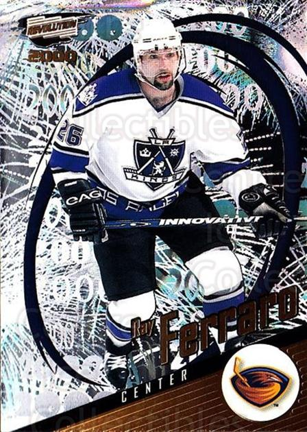 1999-00 Revolution #7 Ray Ferraro<br/>4 In Stock - $1.00 each - <a href=https://centericecollectibles.foxycart.com/cart?name=1999-00%20Revolution%20%237%20Ray%20Ferraro...&quantity_max=4&price=$1.00&code=79632 class=foxycart> Buy it now! </a>