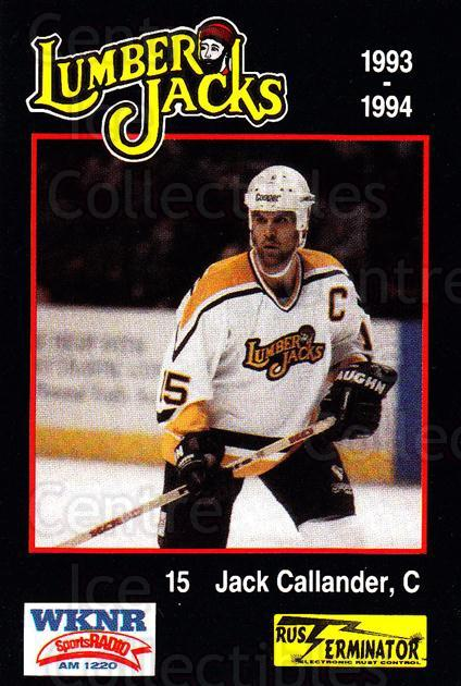 1993-94 Cleveland Lumberjacks #13 Jock Callander<br/>3 In Stock - $3.00 each - <a href=https://centericecollectibles.foxycart.com/cart?name=1993-94%20Cleveland%20Lumberjacks%20%2313%20Jock%20Callander...&quantity_max=3&price=$3.00&code=7972 class=foxycart> Buy it now! </a>