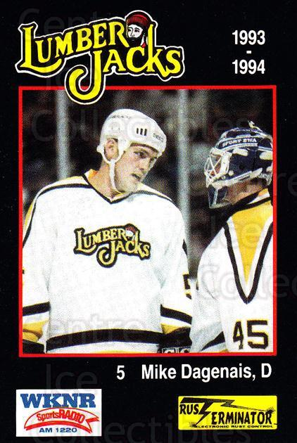 1993-94 Cleveland Lumberjacks #6 Mike Dagenais<br/>4 In Stock - $3.00 each - <a href=https://centericecollectibles.foxycart.com/cart?name=1993-94%20Cleveland%20Lumberjacks%20%236%20Mike%20Dagenais...&quantity_max=4&price=$3.00&code=7988 class=foxycart> Buy it now! </a>