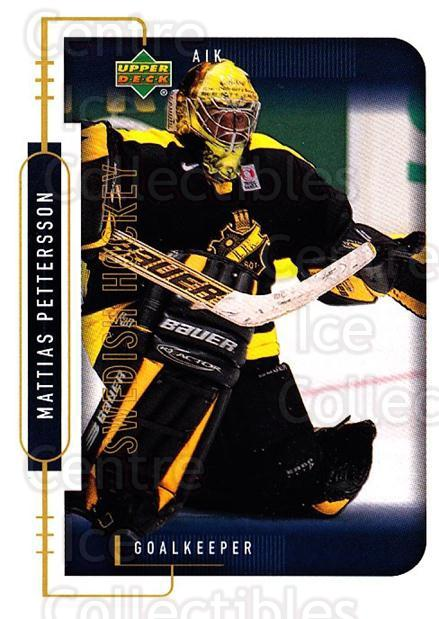 1999-00 Swedish Upper Deck #1 Mattias Pettersson<br/>3 In Stock - $2.00 each - <a href=https://centericecollectibles.foxycart.com/cart?name=1999-00%20Swedish%20Upper%20Deck%20%231%20Mattias%20Petters...&quantity_max=3&price=$2.00&code=80612 class=foxycart> Buy it now! </a>