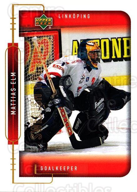 1999-00 Swedish Upper Deck #119 Mattias Elm<br/>5 In Stock - $2.00 each - <a href=https://centericecollectibles.foxycart.com/cart?name=1999-00%20Swedish%20Upper%20Deck%20%23119%20Mattias%20Elm...&quantity_max=5&price=$2.00&code=80633 class=foxycart> Buy it now! </a>