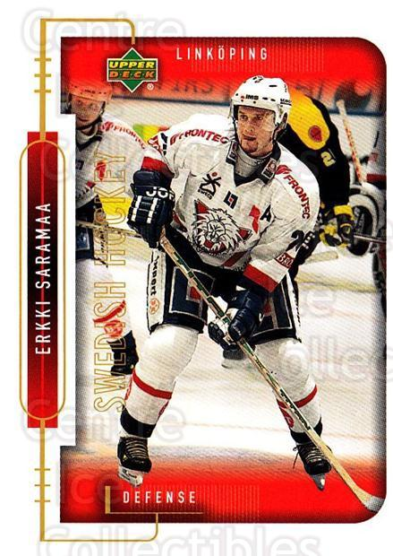 1999-00 Swedish Upper Deck #122 Erkki Saramaa<br/>8 In Stock - $2.00 each - <a href=https://centericecollectibles.foxycart.com/cart?name=1999-00%20Swedish%20Upper%20Deck%20%23122%20Erkki%20Saramaa...&quantity_max=8&price=$2.00&code=80637 class=foxycart> Buy it now! </a>