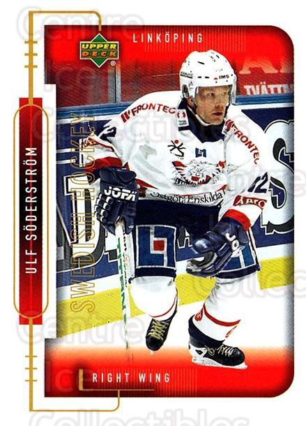 1999-00 Swedish Upper Deck #127 Ulf Soderstrom<br/>9 In Stock - $2.00 each - <a href=https://centericecollectibles.foxycart.com/cart?name=1999-00%20Swedish%20Upper%20Deck%20%23127%20Ulf%20Soderstrom...&quantity_max=9&price=$2.00&code=80642 class=foxycart> Buy it now! </a>