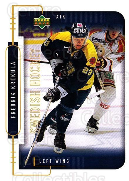 1999-00 Swedish Upper Deck #13 Fredrik Krekula<br/>6 In Stock - $2.00 each - <a href=https://centericecollectibles.foxycart.com/cart?name=1999-00%20Swedish%20Upper%20Deck%20%2313%20Fredrik%20Krekula...&quantity_max=6&price=$2.00&code=80645 class=foxycart> Buy it now! </a>