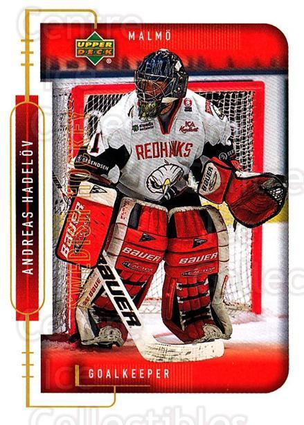 1999-00 Swedish Upper Deck #151 Andreas Hadelov<br/>2 In Stock - $2.00 each - <a href=https://centericecollectibles.foxycart.com/cart?name=1999-00%20Swedish%20Upper%20Deck%20%23151%20Andreas%20Hadelov...&quantity_max=2&price=$2.00&code=80668 class=foxycart> Buy it now! </a>