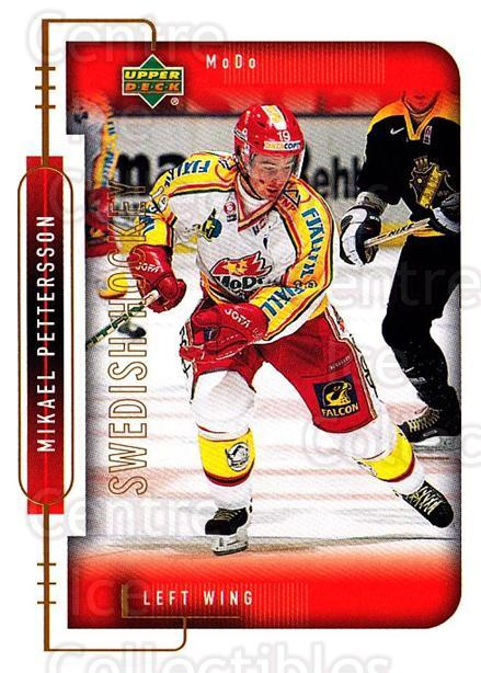 1999-00 Swedish Upper Deck #177 Mikael Pettersson<br/>9 In Stock - $2.00 each - <a href=https://centericecollectibles.foxycart.com/cart?name=1999-00%20Swedish%20Upper%20Deck%20%23177%20Mikael%20Petterss...&quantity_max=9&price=$2.00&code=80693 class=foxycart> Buy it now! </a>