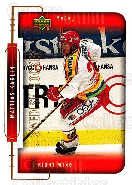1999-00 Swedish Upper Deck #184 Mattias Karlin<br/>5 In Stock - $2.00 each - <a href=https://centericecollectibles.foxycart.com/cart?name=1999-00%20Swedish%20Upper%20Deck%20%23184%20Mattias%20Karlin...&quantity_max=5&price=$2.00&code=80699 class=foxycart> Buy it now! </a>
