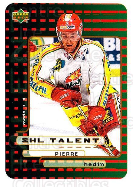 1999-00 Swedish Upper Deck #213 Pierre Hedin<br/>3 In Stock - $2.00 each - <a href=https://centericecollectibles.foxycart.com/cart?name=1999-00%20Swedish%20Upper%20Deck%20%23213%20Pierre%20Hedin...&quantity_max=3&price=$2.00&code=80729 class=foxycart> Buy it now! </a>