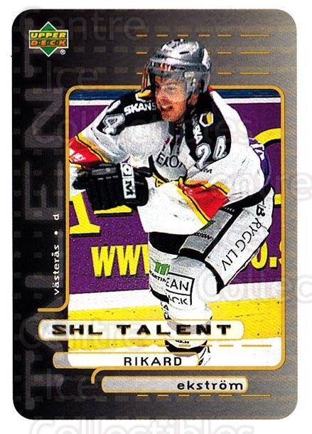 1999-00 Swedish Upper Deck #215 Rikard Ekstrom<br/>6 In Stock - $2.00 each - <a href=https://centericecollectibles.foxycart.com/cart?name=1999-00%20Swedish%20Upper%20Deck%20%23215%20Rikard%20Ekstrom...&quantity_max=6&price=$2.00&code=80731 class=foxycart> Buy it now! </a>