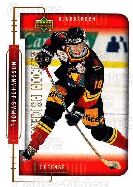1999-00 Swedish Upper Deck #38 Thomas Johansson<br/>8 In Stock - $2.00 each - <a href=https://centericecollectibles.foxycart.com/cart?name=1999-00%20Swedish%20Upper%20Deck%20%2338%20Thomas%20Johansso...&quantity_max=8&price=$2.00&code=80752 class=foxycart> Buy it now! </a>