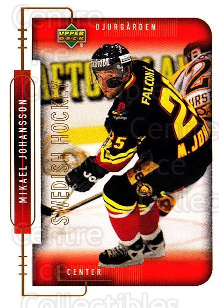 1999-00 Swedish Upper Deck #41 Mikael Johansson<br/>8 In Stock - $2.00 each - <a href=https://centericecollectibles.foxycart.com/cart?name=1999-00%20Swedish%20Upper%20Deck%20%2341%20Mikael%20Johansso...&quantity_max=8&price=$2.00&code=80756 class=foxycart> Buy it now! </a>