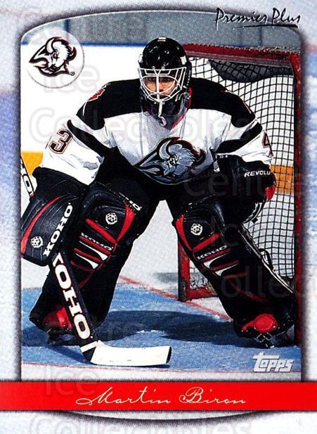 1999-00 Topps Premier Plus #129 Martin Biron<br/>3 In Stock - $1.00 each - <a href=https://centericecollectibles.foxycart.com/cart?name=1999-00%20Topps%20Premier%20Plus%20%23129%20Martin%20Biron...&quantity_max=3&price=$1.00&code=81085 class=foxycart> Buy it now! </a>