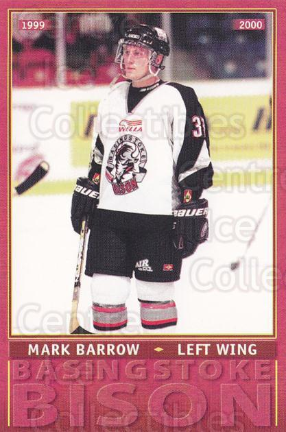 1999-00 UK British Elite Basingstoke Bison #15 Mark Barrow<br/>8 In Stock - $2.00 each - <a href=https://centericecollectibles.foxycart.com/cart?name=1999-00%20UK%20British%20Elite%20Basingstoke%20Bison%20%2315%20Mark%20Barrow...&quantity_max=8&price=$2.00&code=81289 class=foxycart> Buy it now! </a>