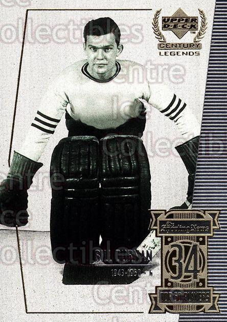 1999-00 UD Century Legends #34 Bill Durnan<br/>8 In Stock - $2.00 each - <a href=https://centericecollectibles.foxycart.com/cart?name=1999-00%20UD%20Century%20Legends%20%2334%20Bill%20Durnan...&quantity_max=8&price=$2.00&code=81506 class=foxycart> Buy it now! </a>