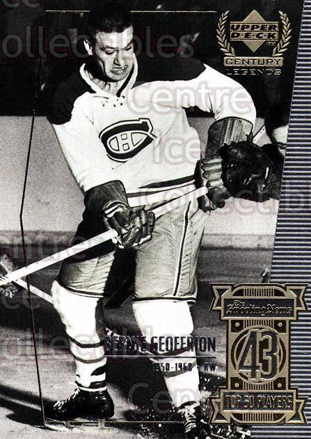 1999-00 UD Century Legends #43 Bernie Geoffrion<br/>4 In Stock - $2.00 each - <a href=https://centericecollectibles.foxycart.com/cart?name=1999-00%20UD%20Century%20Legends%20%2343%20Bernie%20Geoffrio...&quantity_max=4&price=$2.00&code=81516 class=foxycart> Buy it now! </a>
