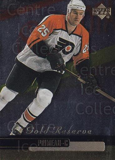 1999-00 Upper Deck Gold Reserve #201 Keith Primeau<br/>7 In Stock - $1.00 each - <a href=https://centericecollectibles.foxycart.com/cart?name=1999-00%20Upper%20Deck%20Gold%20Reserve%20%23201%20Keith%20Primeau...&quantity_max=7&price=$1.00&code=81768 class=foxycart> Buy it now! </a>
