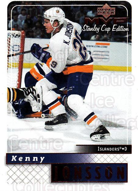 1999-00 Upper Deck MVP SC Edition #114 Kenny Jonsson<br/>4 In Stock - $1.00 each - <a href=https://centericecollectibles.foxycart.com/cart?name=1999-00%20Upper%20Deck%20MVP%20SC%20Edition%20%23114%20Kenny%20Jonsson...&quantity_max=4&price=$1.00&code=82238 class=foxycart> Buy it now! </a>