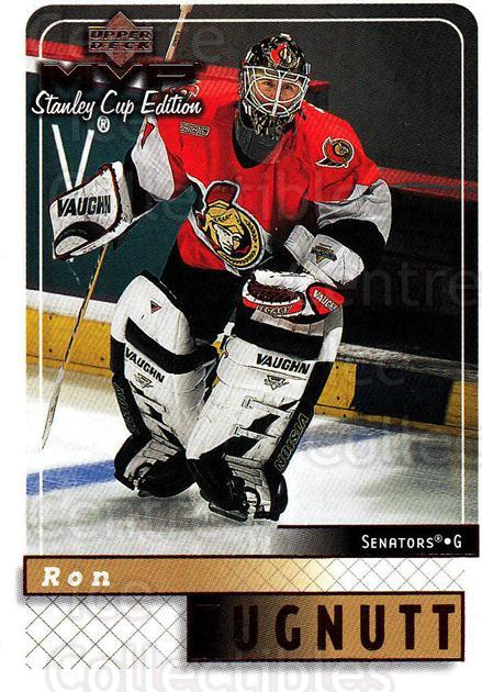 1999-00 Upper Deck MVP SC Edition #127 Ron Tugnutt<br/>4 In Stock - $1.00 each - <a href=https://centericecollectibles.foxycart.com/cart?name=1999-00%20Upper%20Deck%20MVP%20SC%20Edition%20%23127%20Ron%20Tugnutt...&quantity_max=4&price=$1.00&code=82252 class=foxycart> Buy it now! </a>