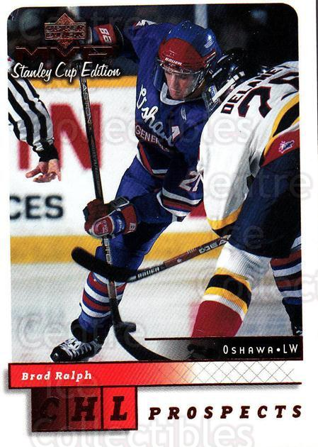 1999-00 Upper Deck MVP SC Edition #207 Brad Ralph<br/>3 In Stock - $1.00 each - <a href=https://centericecollectibles.foxycart.com/cart?name=1999-00%20Upper%20Deck%20MVP%20SC%20Edition%20%23207%20Brad%20Ralph...&quantity_max=3&price=$1.00&code=82339 class=foxycart> Buy it now! </a>