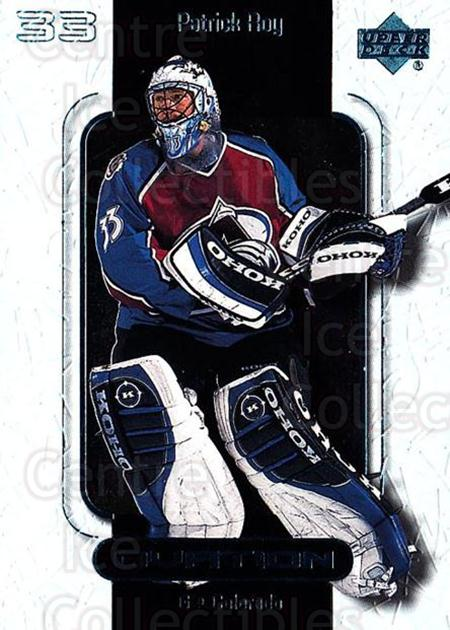 1999-00 UD Ovation #15 Patrick Roy<br/>3 In Stock - $3.00 each - <a href=https://centericecollectibles.foxycart.com/cart?name=1999-00%20UD%20Ovation%20%2315%20Patrick%20Roy...&quantity_max=3&price=$3.00&code=82560 class=foxycart> Buy it now! </a>