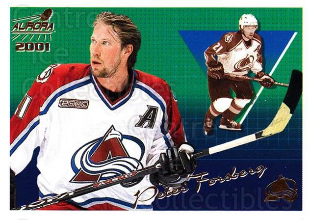 2000-01 Aurora #38 Peter Forsberg<br/>1 In Stock - $1.00 each - <a href=https://centericecollectibles.foxycart.com/cart?name=2000-01%20Aurora%20%2338%20Peter%20Forsberg...&quantity_max=1&price=$1.00&code=83230 class=foxycart> Buy it now! </a>