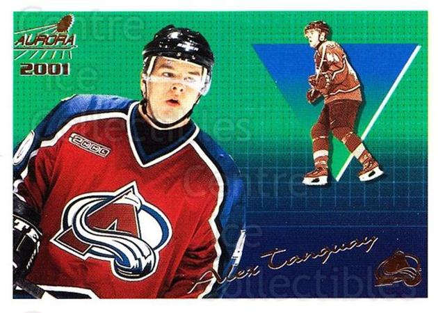 2000-01 Aurora #42 Alex Tanguay<br/>6 In Stock - $1.00 each - <a href=https://centericecollectibles.foxycart.com/cart?name=2000-01%20Aurora%20%2342%20Alex%20Tanguay...&quantity_max=6&price=$1.00&code=83234 class=foxycart> Buy it now! </a>