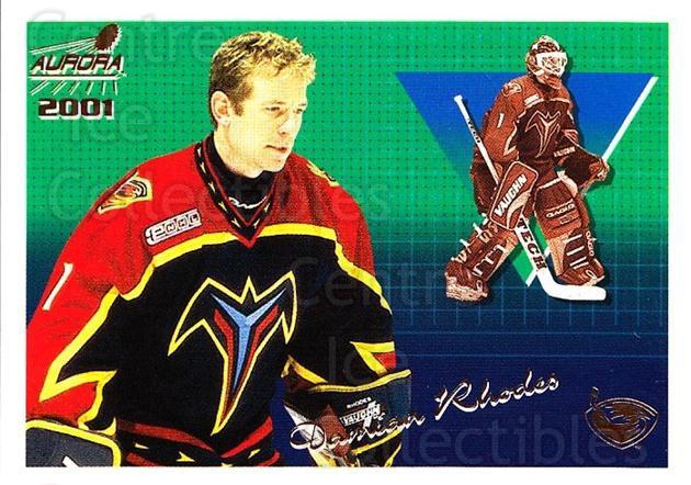 2000-01 Aurora #7 Damian Rhodes<br/>7 In Stock - $1.00 each - <a href=https://centericecollectibles.foxycart.com/cart?name=2000-01%20Aurora%20%237%20Damian%20Rhodes...&quantity_max=7&price=$1.00&code=83264 class=foxycart> Buy it now! </a>