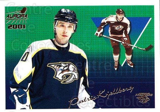 2000-01 Aurora #77 Patric Kjellberg<br/>3 In Stock - $1.00 each - <a href=https://centericecollectibles.foxycart.com/cart?name=2000-01%20Aurora%20%2377%20Patric%20Kjellber...&quantity_max=3&price=$1.00&code=83272 class=foxycart> Buy it now! </a>