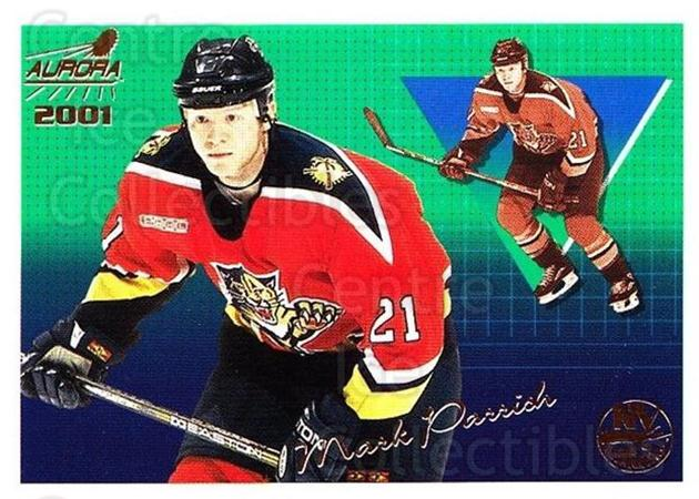2000-01 Aurora #90 Mark Parrish<br/>11 In Stock - $1.00 each - <a href=https://centericecollectibles.foxycart.com/cart?name=2000-01%20Aurora%20%2390%20Mark%20Parrish...&quantity_max=11&price=$1.00&code=83287 class=foxycart> Buy it now! </a>