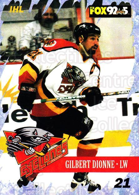 2000-01 Cincinnati Cyclones #11 Gilbert Dionne<br/>2 In Stock - $3.00 each - <a href=https://centericecollectibles.foxycart.com/cart?name=2000-01%20Cincinnati%20Cyclones%20%2311%20Gilbert%20Dionne...&quantity_max=2&price=$3.00&code=84391 class=foxycart> Buy it now! </a>