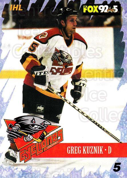 2000-01 Cincinnati Cyclones #3 Greg Kuznik<br/>1 In Stock - $3.00 each - <a href=https://centericecollectibles.foxycart.com/cart?name=2000-01%20Cincinnati%20Cyclones%20%233%20Greg%20Kuznik...&quantity_max=1&price=$3.00&code=84409 class=foxycart> Buy it now! </a>