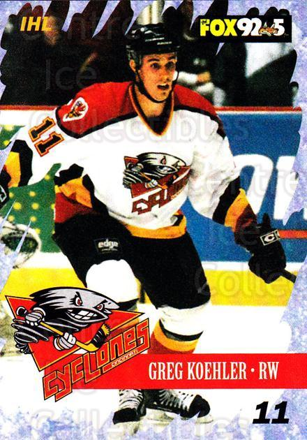 2000-01 Cincinnati Cyclones #6 Greg Koehler<br/>3 In Stock - $3.00 each - <a href=https://centericecollectibles.foxycart.com/cart?name=2000-01%20Cincinnati%20Cyclones%20%236%20Greg%20Koehler...&quantity_max=3&price=$3.00&code=84413 class=foxycart> Buy it now! </a>