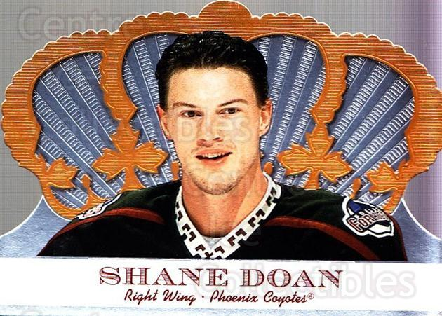 2000-01 Crown Royale #83 Shane Doan<br/>6 In Stock - $1.00 each - <a href=https://centericecollectibles.foxycart.com/cart?name=2000-01%20Crown%20Royale%20%2383%20Shane%20Doan...&quantity_max=6&price=$1.00&code=84707 class=foxycart> Buy it now! </a>