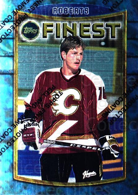 1994-95 Finest #82 Gary Roberts<br/>6 In Stock - $1.00 each - <a href=https://centericecollectibles.foxycart.com/cart?name=1994-95%20Finest%20%2382%20Gary%20Roberts...&quantity_max=6&price=$1.00&code=849 class=foxycart> Buy it now! </a>
